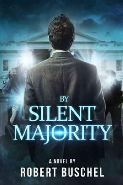By Silent Majority (Hardcover)