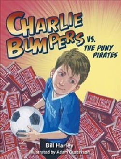 Charlie Bumpers Vs. the Puny Pirates (Paperback)