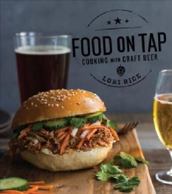 Food on Tap: Cooking With Craft Beer (Paperback)