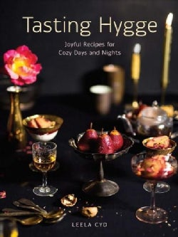 Tasting Hygge: Joyful Recipes for Cozy Days and Nights (Hardcover)