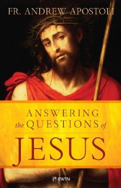 Answering the Questions of Jesus (Paperback)