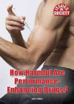 How Harmful Are Performance-Enhancing Drugs? (Hardcover)