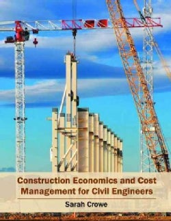 Construction Economics and Cost Management for Civil Engineers (Hardcover)