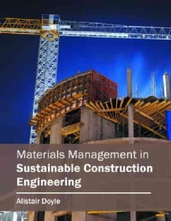 Materials Management in Sustainable Construction Engineering (Hardcover)