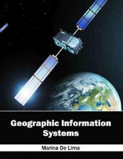 Geographic Information Systems (Hardcover)