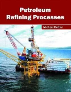 Petroleum Refining Processes (Hardcover)