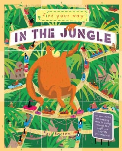 In the Jungle: Travel Through the Jungle and Practice Your Math and Mapping Skills (Hardcover)