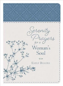 Serenity Prayers for a Woman's Soul (Paperback)