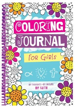 Coloring Journal for Girls: My Thoughts, My Dreams, My Faith (Hardcover)