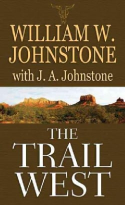 The Trail West (Hardcover)