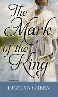 The Mark of the King (Hardcover)