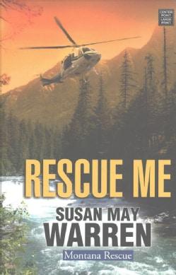 Rescue Me (Hardcover)