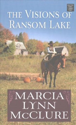 The Visions of Ransom Lake (Hardcover)