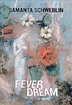 Fever Dream (Hardcover)