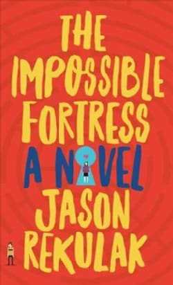 The Impossible Fortress (Hardcover)