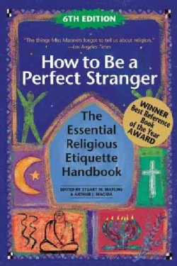 How to Be a Perfect Stranger: The Essential Religious Etiquette Handbook (Hardcover)