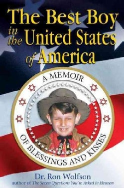 The Best Boy in the United States of America: A Memoir of Blessings and Kisses (Paperback)