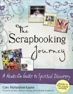 The Scrapbooking Journey: A Hands-on Guide to Spiritual Discovery (Hardcover)