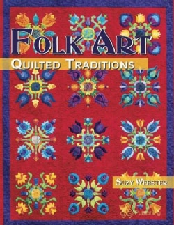 Folk Art Quilted Traditions (Paperback)