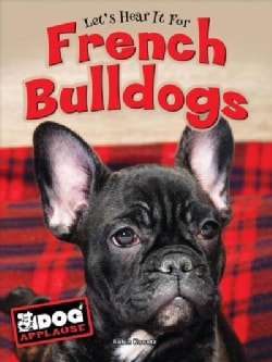 Let's Hear it for French Bulldogs (Hardcover)