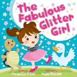 The Fabulous Glitter Girl (Hardcover)