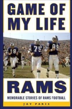 Rams: Memorable Stories of Rams Football (Hardcover)