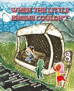 When the Little Engine Couldn't (Hardcover)