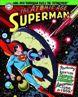 Superman - the Atomic Age Sundays 1956-1959 (Hardcover)