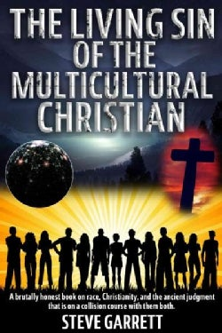 The Living Sin of the Multicultural Christian (Hardcover)