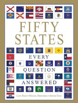 Fifty States: Every Question Answered (Paperback)