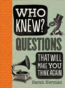 Who Knew?: Questions That Will Make You Think Again (Paperback)