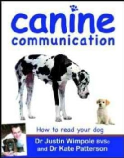 Canine Communication: How to Read Your Dog (Paperback)