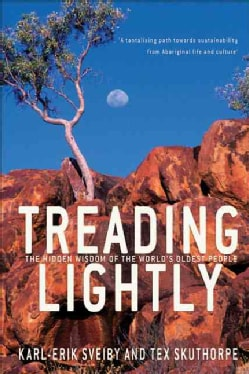 Treading Lightly: The Hidden Wisdom of the World's Oldest People (Paperback)