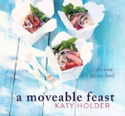 A Moveable Feast: Delicious Picnic Food (Hardcover)