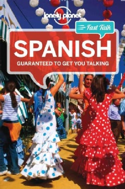 Lonely Planet Fast Talk Spanish (Paperback)