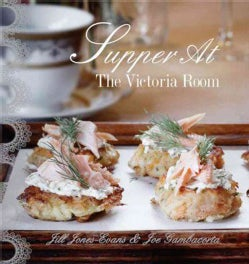 Supper at the Victoria Room: Effortlessly Cool Entertaining (Hardcover)