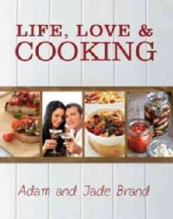 Life, Love & Cooking (Hardcover)