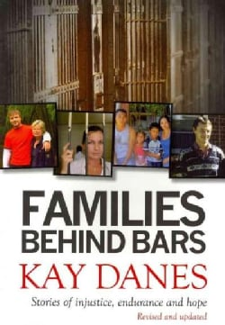 Families Behind Bars: Stories of Injustice, Endurance and Hope (Paperback)