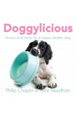 Doggylicious: Dinners and Treats for a Happy, Healthy Dog (Paperback)