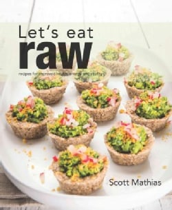 Let's Eat Raw (Paperback)