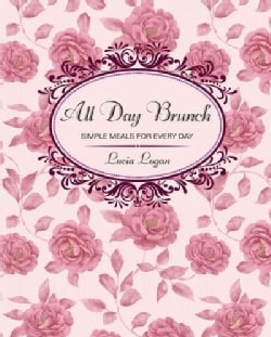 All Day Brunch: Simple Meals for Every Day (Hardcover)