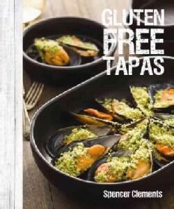 Gluten Free Tapas (Hardcover)