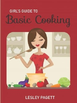 Girl's Guide to Basic Cooking (Paperback)