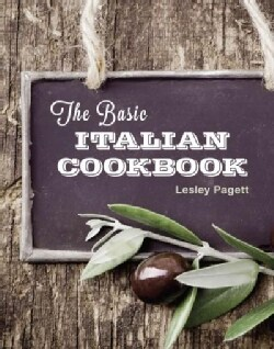 The Basic Italian Cookbook (Hardcover)