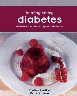 Diabetes: Delicious recipes for type 2 Diabetes (Paperback)