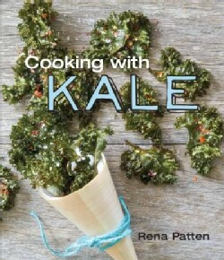 Cooking with Kale (Hardcover)