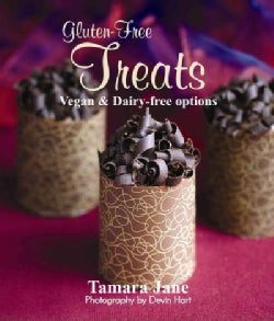 Gluten Free Treats: Vegan & Dairy-free Options (Paperback)