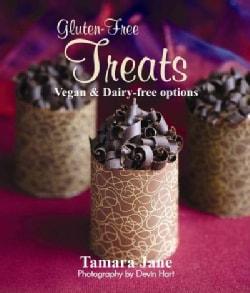 Gluten Free Treats: Vegan & Dairy-free Options (Paperback)