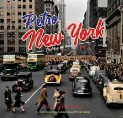 Retro New York: The Way We Were (Hardcover)