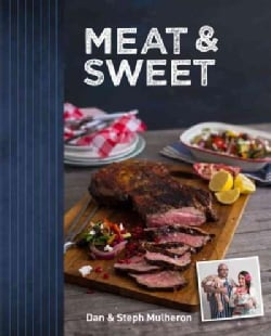 Meat & Sweet (Hardcover)